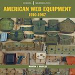 American Web Equipment 1910-1967 (EUROPA MILITARIA, nr. 33)