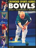 Bowls (Crowood Sports Guides)