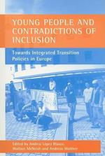 Young People and Contradictions of Inclusion af Andreas Walther