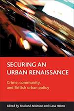 Securing an Urban Renaissance af Rowland Atkinson