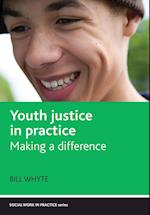 Youth justice in practice (Social Work in Practice Series)