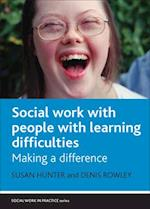 Social Work with People with Learning Difficulties af Susan Hunter