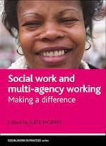 Social Work and Multi-Agency Working af Kate Morris
