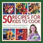 50 Recipes for Kids to Cook