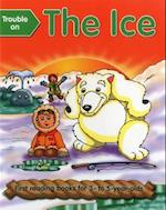 Trouble on the Ice (First Reading Books for 3 5 Year Olds)