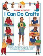 Show Me How: I Can Do Crafts af Sally Walton