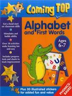 Alphabet and First Words Ages 6-7 (Coming Top)