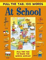 At School (Pull the Tab 100 Words)