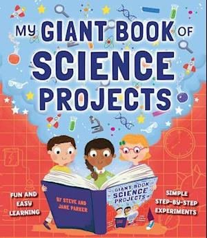 My Giant Book of Science Projects