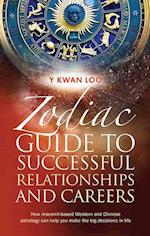 Zodiac Guide to Successful Relationships & Careers