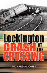Lockington Crash at the Crossing