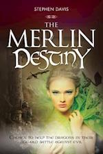 The Merlin Destiny (The Merlin Adventures)