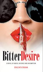 Bitter Desire af Hyacinth Brown