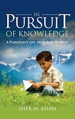 In Pursuit of Knowledge