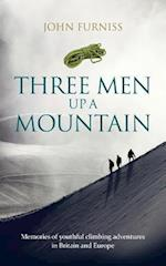 Three Men Up a Mountain af John Furniss