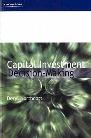 Capital Investment Decision-Making