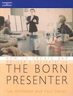 The Born Presenter