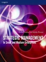 Strategic Management: In Small and Medium Enterprises