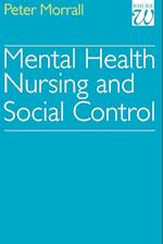 Mental Health Nursing and Social Control