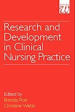 Research and Development in Clinical Nursing Practice af Christine Webb, Brenda H Roe
