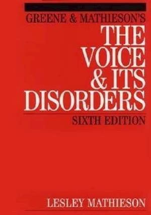 Mathieson's the Voice and Its Disorders