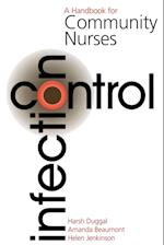 Infection Control (Handbooks for Community Nurses S)