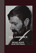 Being Alive: Selected Poems af D. H. Lawrence