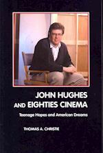 John Hughes and Eighties Cinema