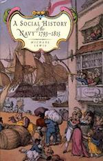 A Social History of the Navy 1793-1815