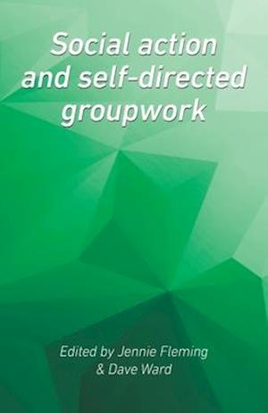 Social Action and Self-Directed Groupwork