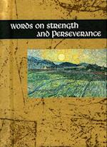 Words on Strength and Perseverance (Words for Life S)