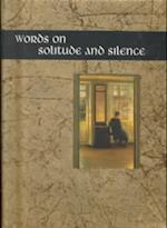 Words on Solitude and Silence (Words for Life S)