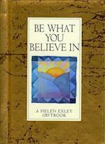 Be What You Believe in (Values for Living S)