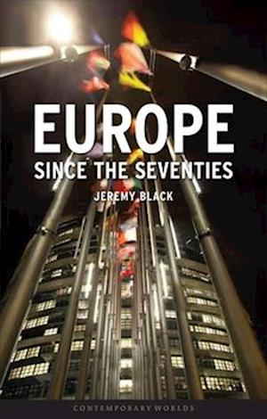 Europe Since the Seventies