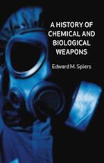 History of Chemical and Biological Weapons