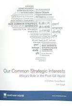 Our Common Strategic Interests (Chatham House Report)