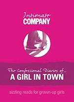 Intimate Company: The Confessional Diaries of? A Girl in Town