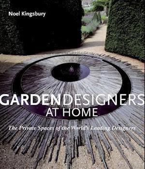 Bog, hardback Garden Designers at Home af Noel Kingsbury