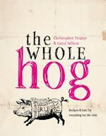 The Whole Hog af Christopher Trotter, Carol Wilson