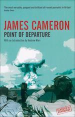 Point of Departure af Andrew Marr, James Cameron