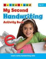 My Second Handwriting Activity Book (My Second Activity Books, nr. 1)