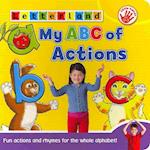 My ABC of Actions (My ABC of Board Books, nr. 3)