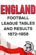 England  -  Football League Tables & Results 1872 to 1958