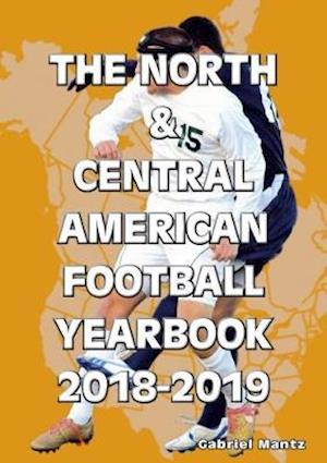 The North & Central American Football Yearbook 2018-2019