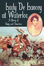 Lady de Lancy at Waterloo