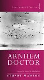 Arnhem Doctor (Spellmount Classics)