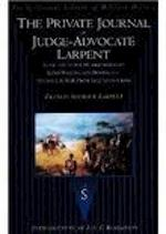 The Private Journal of Judge-Advocate Larpent (Spellmount Library of Military History)