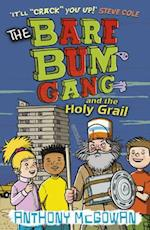 The Bare Bum Gang and the Holy Grail (The Bare Bum Gang)