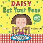 Daisy: Eat Your Peas (Daisy Picture Books, nr. 1)