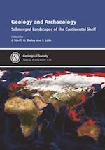 Geology and Archaeology (GEOLOGICAL SOCIETY SPECIAL PUBLICATION)